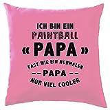 Dressdown Ich Bin EIN Paintball Papa - Dekokissen 41 x 41 cm - Rose