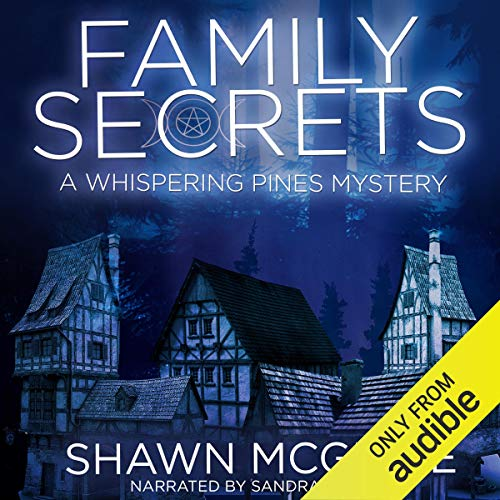 Family Secrets Audiobook By Shawn McGuire cover art