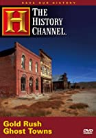 Save Our History: Gold Rush Ghost Towns [DVD] [Import]