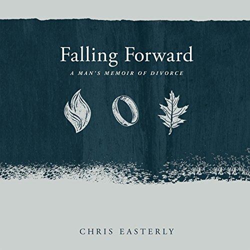 Falling Forward: A Man's Memoir of Divorce audiobook cover art
