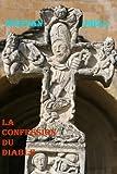 La confession du diable (French Edition)