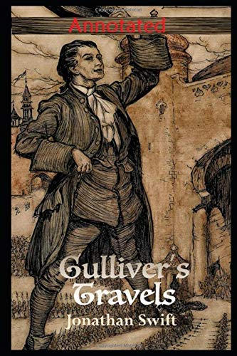 Gulliver's Travels By Jonathan The New Annotated Edition