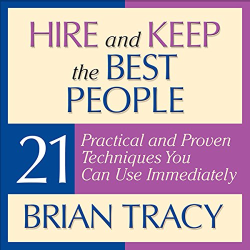 Hire and Keep the Best People audiobook cover art
