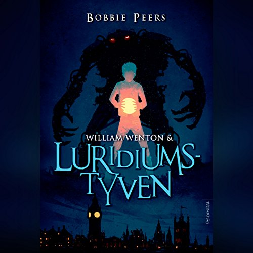 William Wenton & Luridiumstyven audiobook cover art