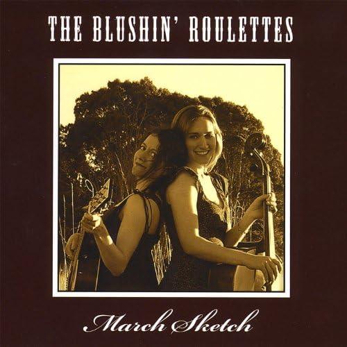 The Blushin' Roulettes
