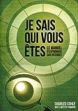 Je sais qui vous êtes - Le manuel d'espionnage sur Internet - Institut Pandore - 01/06/2014