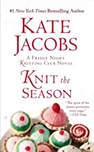 By Kate Jacobs - Knit the Season (Friday Night Knitting Club) (Reprint) (2013-11-20) [Mass Market Paperback]