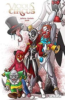 Vicious Circus by [Kevin LaPorte, Amanda Rachels, Nathan Lueth]