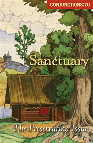 Sanctuary: The Preservation Issue (Conjunctions Book 70) (English Edition)