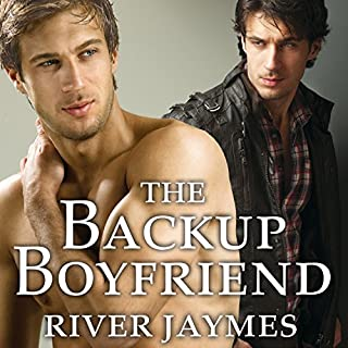 The Backup Boyfriend     Boyfriend Chronicles Series, Book 1              By:                                                                                                                                 River Jaymes                               Narrated by:                                                                                                                                 Marc Bachmann                      Length: 8 hrs and 37 mins     17 ratings     Overall 4.5
