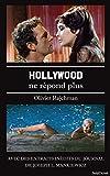 Hollywood ne répond plus