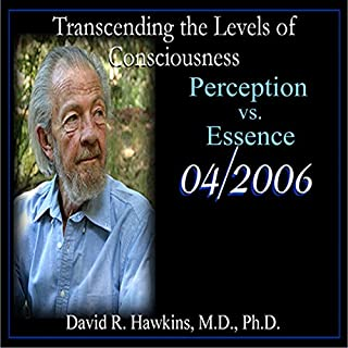 Transcending the Levels of Consciousness Series: Perception vs. Essence cover art