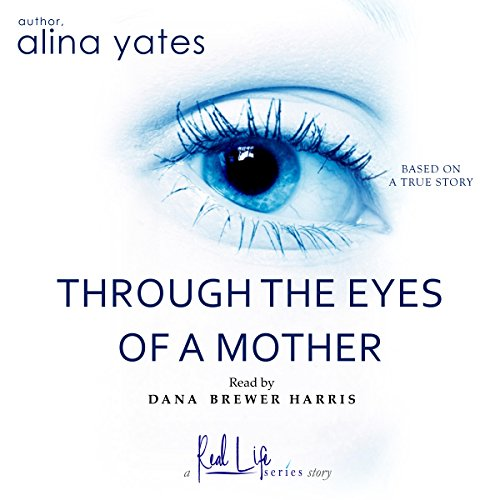 Through the Eyes of a Mother audiobook cover art