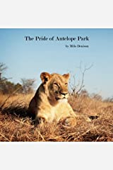 The Pride of Antelope Park Paperback