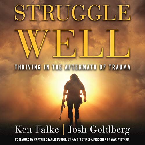 Struggle Well: Thriving in the Aftermath of Trauma audiobook cover art