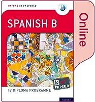 Oxford IB Diploma Programme: IB Prepared: Spanish B (Online)