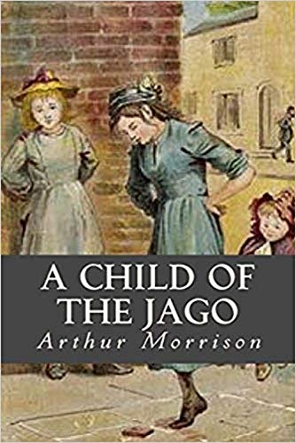 A Child of the Jago Illustrated (English Edition)