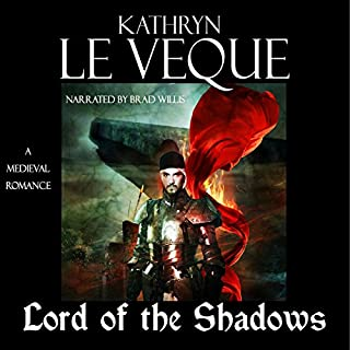 Lord of the Shadows                   By:                                                                                                                                 Kathryn Le Veque                               Narrated by:                                                                                                                                 Brad Wills                      Length: 9 hrs and 48 mins     5 ratings     Overall 4.8