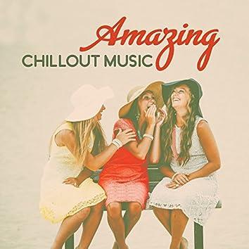 Amazing Chillout Music – Amazing Beach Party, Tropical Paradise, Pool Chillout, Chill Tone, Ibiza Sunrise
