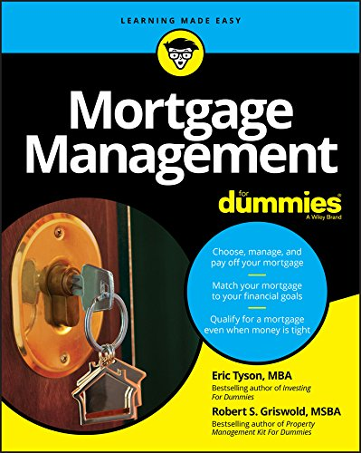 Mortgage Management For Dummies (English Edition)
