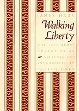 Walking Liberty (Samuel French Morse Poetry Prize)