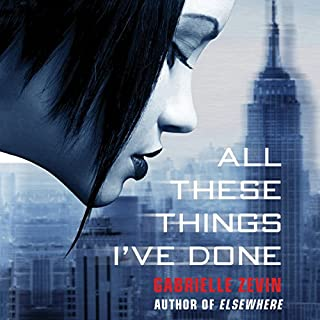 All These Things I've Done audiobook cover art