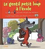 Lire avec les images - Le gentil petit loup à l'école - Dès 4 ans