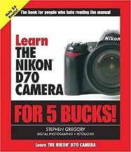 Learn the Nikon D70 Camera for 5 Bucks