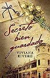 Secreto bien guardado (Escritores argentinos Emecé)