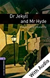 Dr Jekyll and Mr Hyde - With Audio Level 4 Oxford Bookworms Library (English Edition)