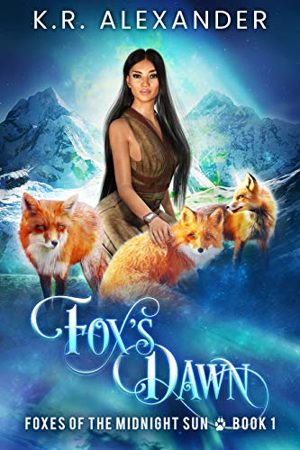Fox's Dawn: A Foxy Reverse Harem Shifter Romance (Foxes of the Midnight Sun Book 1) (English Edition)