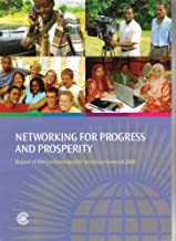 Networking for Progress and Prosperity: Report of the Commonwealth Secretary-General 2005
