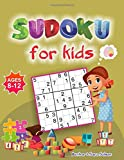 Sudoku For Kids Ages 8-12: 200 Sudoku Puzzles  6 x 6, 9 x 9 Grids For Clever and Smart Kids To Sharpen Their Mind