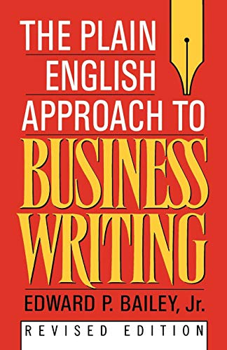 The Plain English Approach to Business Writing
