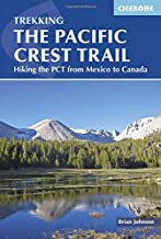 The Pacific Crest Trail: Hiking the PCT from Mexico to Canada PDF