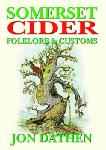 Somerset Cider Folklore and Customs