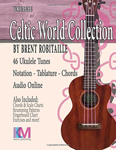 Celtic World Collection - Ukulele: Celtic World Collection Series