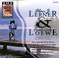 Alan Lerner & Frederick Loewe
