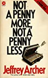 Not a Penny More, Not a Penny Less (Coronet Books)