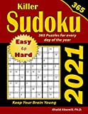 2021 Killer Sudoku: 365 Easy to Hard Puzzles for Every Day of the Year : Keep Your Brain Young (Game Calendars Series)