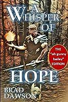 A Whisper of Hope