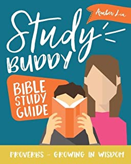 Study Buddy Bible Study Guide: Proverbs - Growing in Wisdom