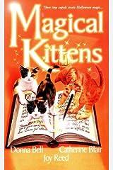 Magical Kittens (Zebra Regency Romance) Mass Market Paperback