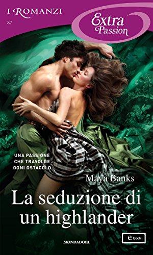 La seduzione di un highlander (I Romanzi Extra Passion) (Trilogia McCabe Vol. 2) (Italian Edition)