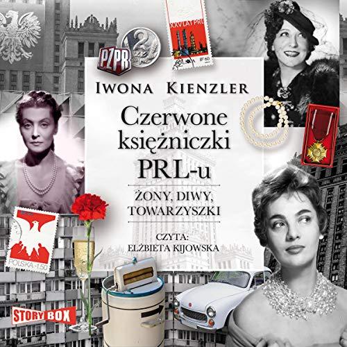 Czerwone księżniczki PRL-u Titelbild
