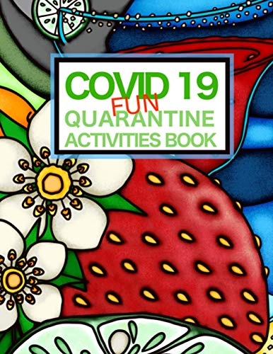 Covid 19 Fun Quarantine Activities Book: Enjoy Drink recipes, coloring pages, sudoku, word searches and more