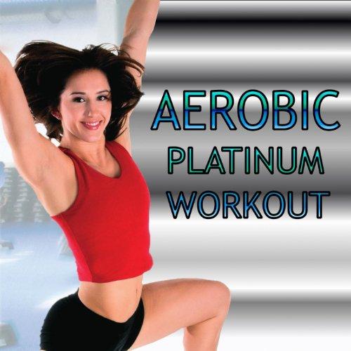 Aerobic Platinum Workout