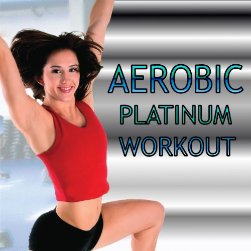 Aerobic Platinum Workout