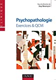 Psychopathologie - Exercices & QCM