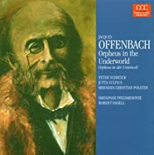 Orpheus in the Underworld - Highlights (Hanell, Dresden Po) by Jacques Offenbach (2008-11-24)